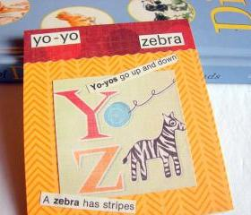Y IS For Yo Yo Z Is For Zebra Collage - Kids Nursery Childrens Wall Art Decor - Alphabet ABC - Yo Yos Go Up And Down A Zebra Has Stripes
