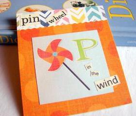 P Is For Pinwheel Collage - Kids Nursery Childrens Wall Art Decor - Alphabet ABC - In The Wind