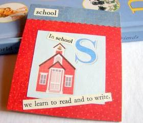 S Is For School Collage - Kids Nursery Childrens Wall Art Decor - Alphabet ABC - In School We Learn To Read And Write